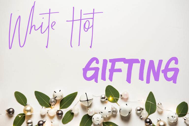 White Hot Gifting! Discover the White Hot way.....